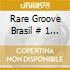 Rare Groove Brasil # 1 : By Nova