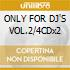 ONLY FOR DJ'S VOL.2/4CDx2