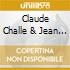 Claude Presents Challe - Just Good Music (3 Cd)