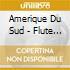 FLUTE DE PAN (BOX 3CD)
