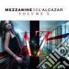 MEZZANINE DE L'ALCAZAR VOL.5