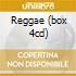 REGGAE  (BOX 4CD)