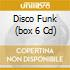 DISCO FUNK  (BOX 6 CD)