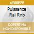 PUISSANCE RAI RNB