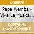 VIVA LA MUSICA (CD+DVD)