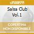 SALSA CLUB VOL.1