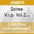 Soiree V.i.p. Vol.2 (4 Cd)