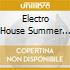 ELECTRO HOUSE SUMMER 2008 (BOX 4CD)