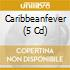 CARIBBEAN FEVER  (BOX 4 CD)