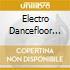 ELECTRO DANCEFLOOR  (BOX 4 CD)