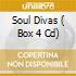 SOUL DIVAS  ( BOX 4 CD)