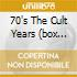 70'S THE CULT YEARS (BOX 6CD)