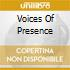 VOICES OF PRESENCE