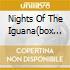NIGHTS OF THE IGUANA(BOX 4CD)