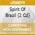 SPIRIT OF BRASIL (2CD)