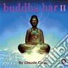 BUDDHA-BAR II by Claude Challe