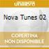 NOVA TUNES 02