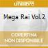 MEGA RAI VOL.2