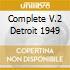 COMPLETE V.2 DETROIT 1949