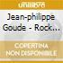 Jean-philippe Goude - Rock De Chambre