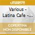 LATINA CAFE'VOL.2
