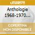 ANTHOLOGIE 1968-1970 V.7