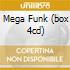 MEGA FUNK (BOX 4CD)