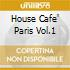 HOUSE CAFE' PARIS VOL.1