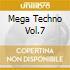 MEGA TECHNO VOL.7
