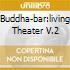 BUDDHA-BAR:LIVING THEATER V.2
