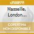 MASSEILLE, LONDON EXPERIE...