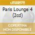PARIS LOUNGE 4 (2CD)