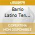 BARRIO LATINO TEN YEARS