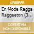 RAGGA REGGAETON MODE