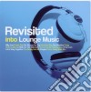 Revisited Into Lounge Music 2010 (4 Cd)