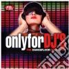 ONLY FOR DJ'S - DANCEFLOOR