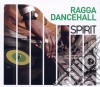 SPIRIT OF RAGGA DANCEHALL