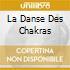 LA DANSE DES CHAKRAS
