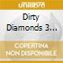 Various Artists - Dirty Diamonds 3 B9874 Dirty Diamonds 3 (2 Cd)