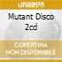 MUTANT DISCO 2CD