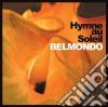 Belmondo - Hymne Au Soleil