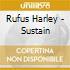 Rufus Harley - Sustain