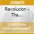 REVOLUCION - THE CHICANO'S SPIRIT