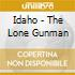 Idaho - The Lone Gunman