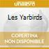 LES YARBIRDS