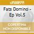 Fats Domino - Ep Vol.5