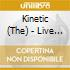 The Kinetic - Live Your Life