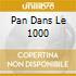 PAN DANS LE 1000