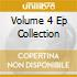 VOLUME 4 EP COLLECTION