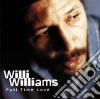 Willi Williams - Full Time Love
